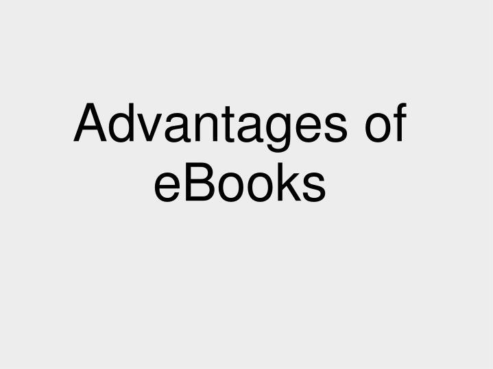 Advantages of eBooks