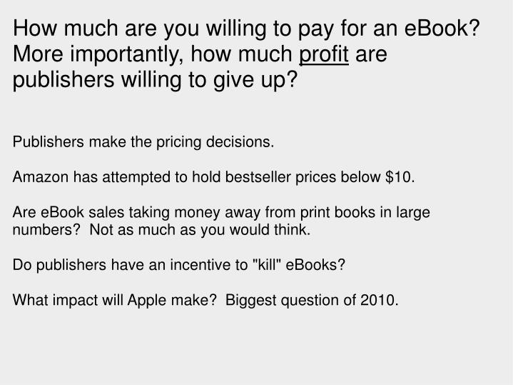 How much are you willing to pay for an eBook?