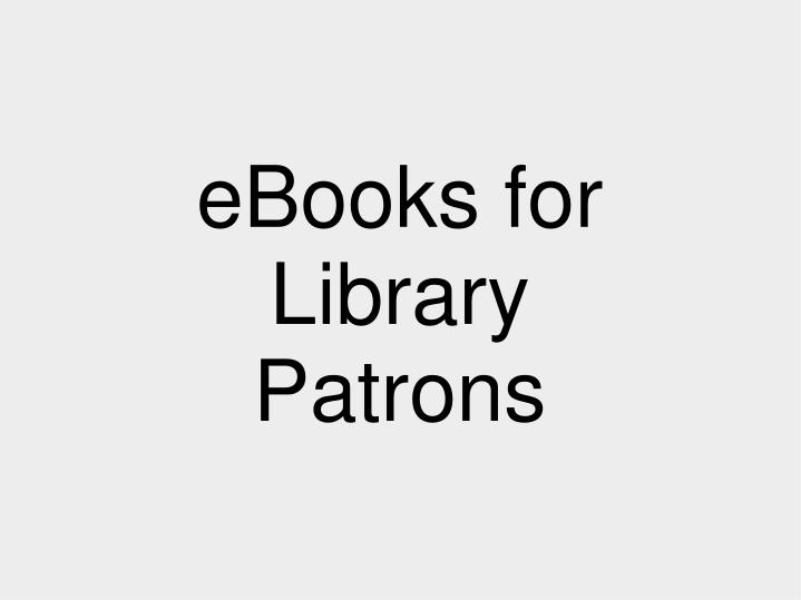 eBooks for Library Patrons
