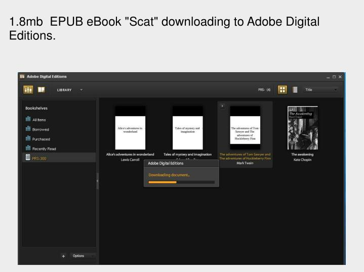 "1.8mb EPUB eBook ""Scat"" downloading to Adobe Digital Editions."