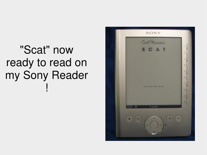 """""""Scat"""" now ready to read on my Sony Reader !"""