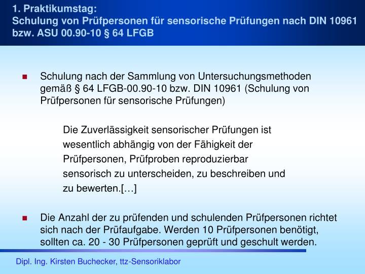 Schulung nach der Sammlung von Untersuchungsmethoden gemäß § 64 LFGB-00.90-10 bzw. DIN 10961 (Schulung von Prüfpersonen für sensorische Prüfungen)