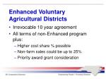 enhanced voluntary agricultural districts