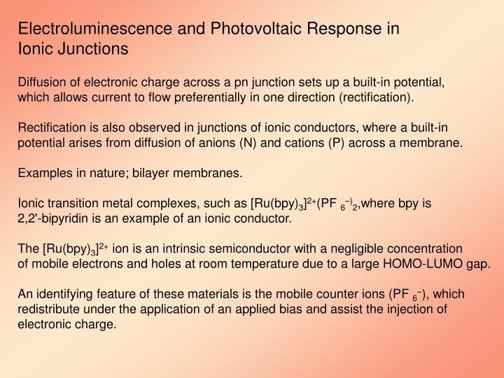 Electroluminescence and Photovoltaic Response in