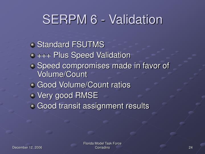 SERPM 6 - Validation
