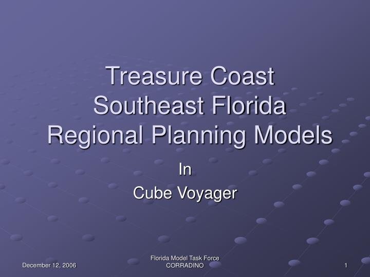 Treasure coast southeast florida regional planning models