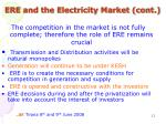 ere and the electricity market cont