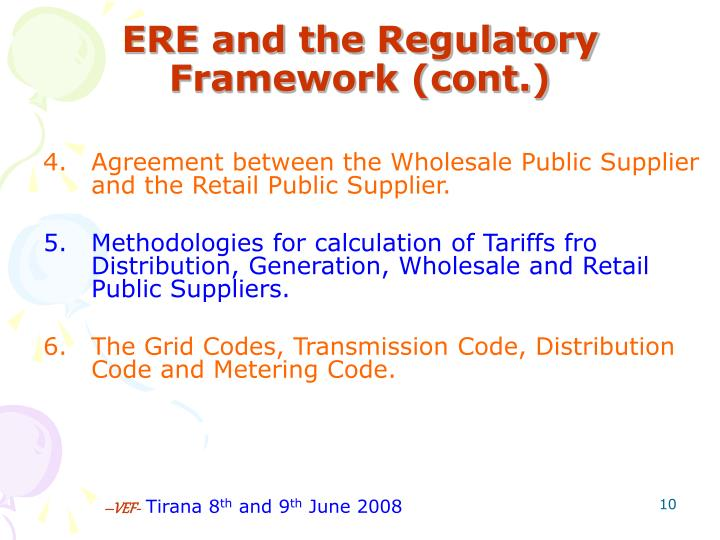 ERE and the Regulatory Framework (cont.)