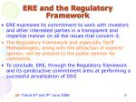 ere and the regulatory framework1