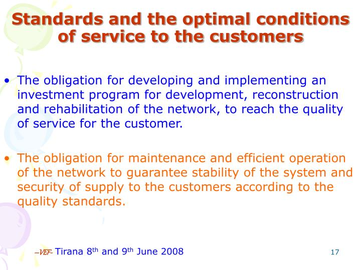Standards and the optimal conditions of service to the customers