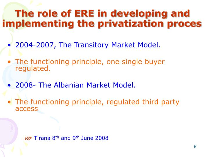 The role of ERE in developing and implementing the privatization proces