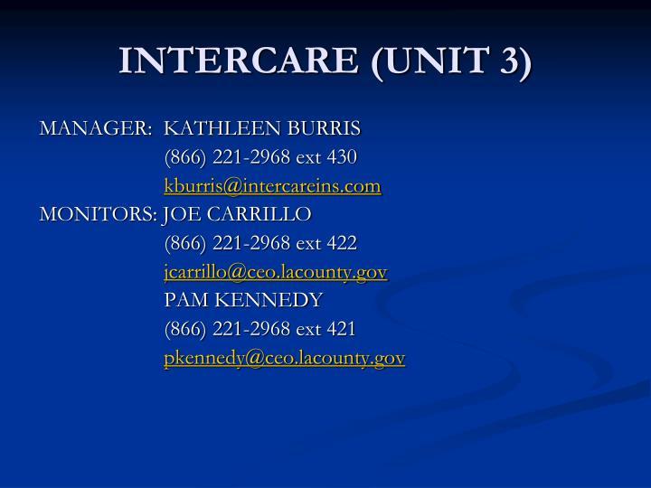 INTERCARE (UNIT 3)