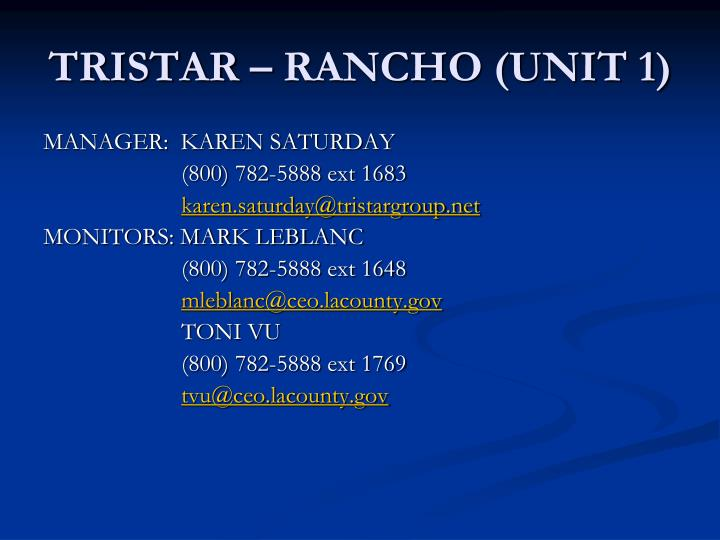 TRISTAR – RANCHO (UNIT 1)