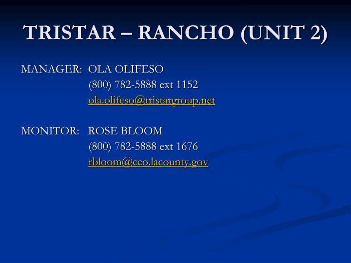 TRISTAR – RANCHO (UNIT 2)