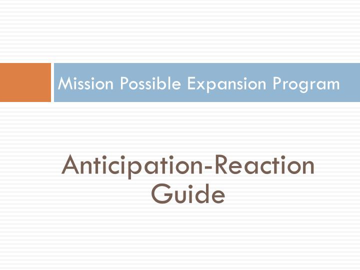 Mission possible expansion program