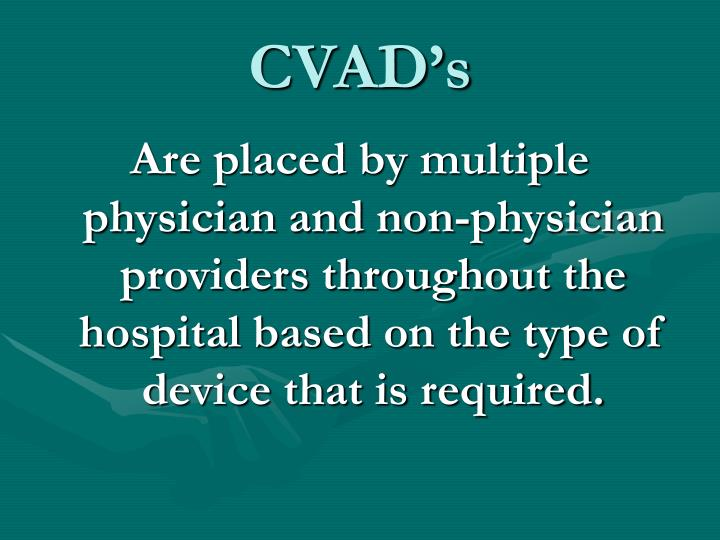 CVAD's