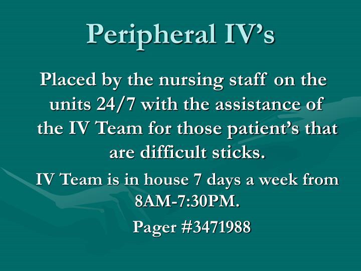 Peripheral IV's
