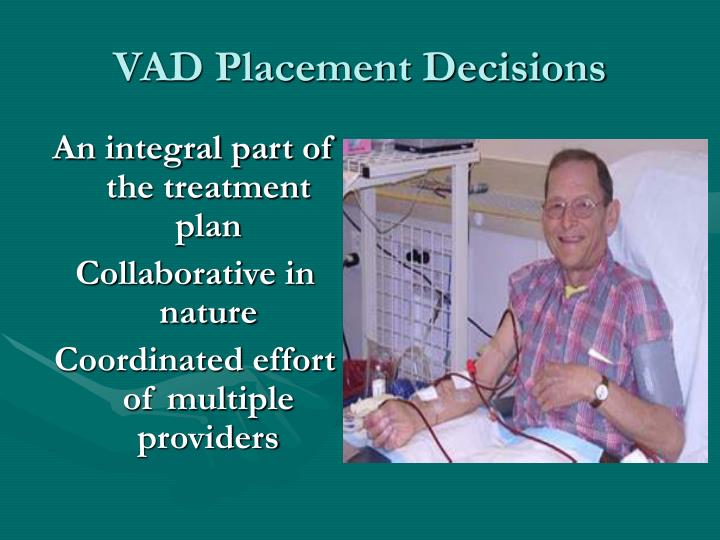 VAD Placement Decisions