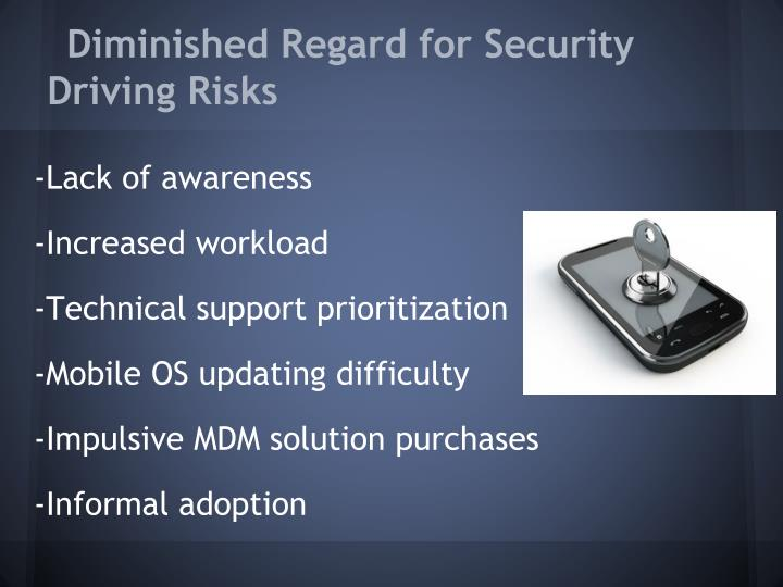 Diminished Regard for Security Driving Risks
