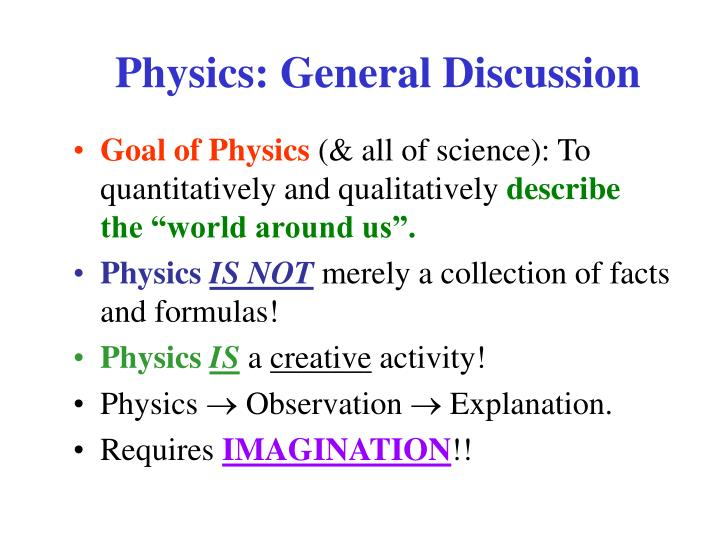 Physics: General Discussion