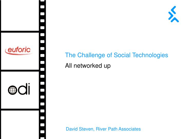 The Challenge of Social Technologies