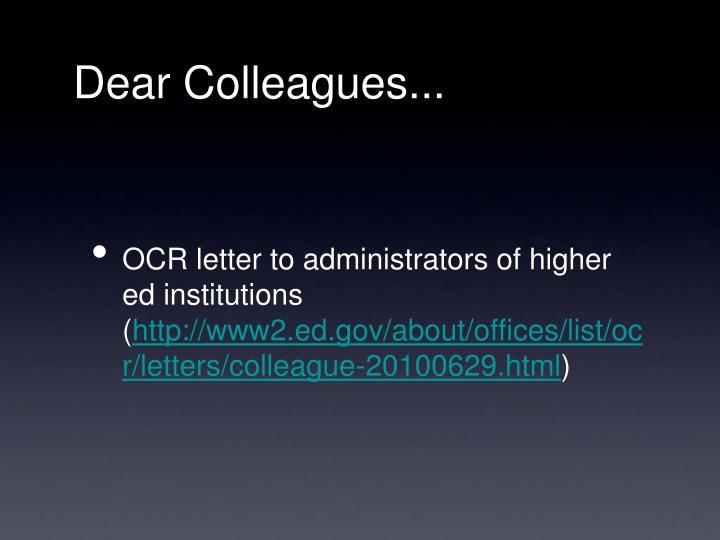 Dear Colleagues...