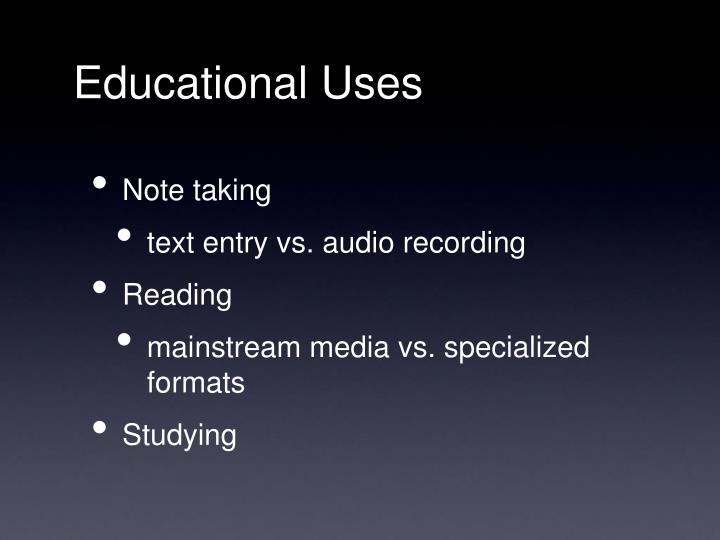 Educational Uses
