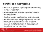 benefits to industry cont