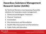 hazardous substance management research center iucrc