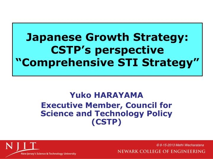 Japanese Growth Strategy: CSTP's perspective