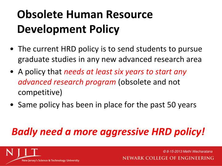 Obsolete Human Resource Development Policy