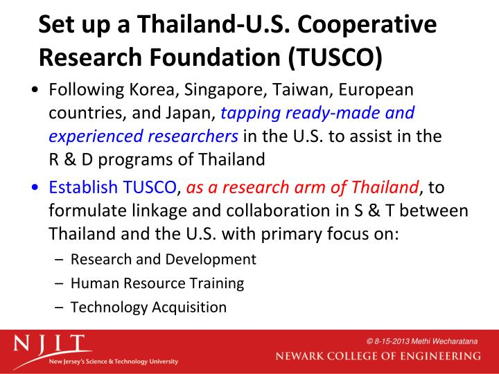 Set up a Thailand-U.S. Cooperative Research Foundation (TUSCO)