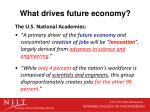 what drives future economy