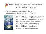 indications for platelet transfusions in heme onc patients