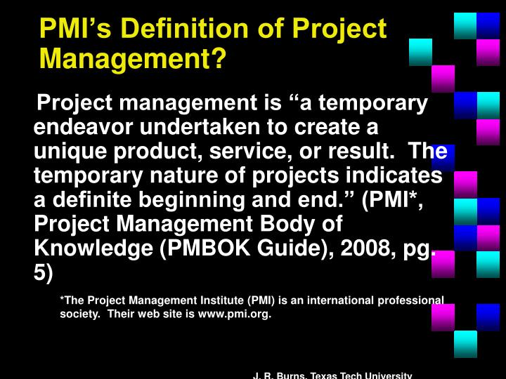 PMI's Definition of Project Management?