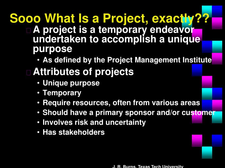 Sooo What Is a Project, exactly??