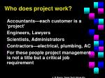 who does project work