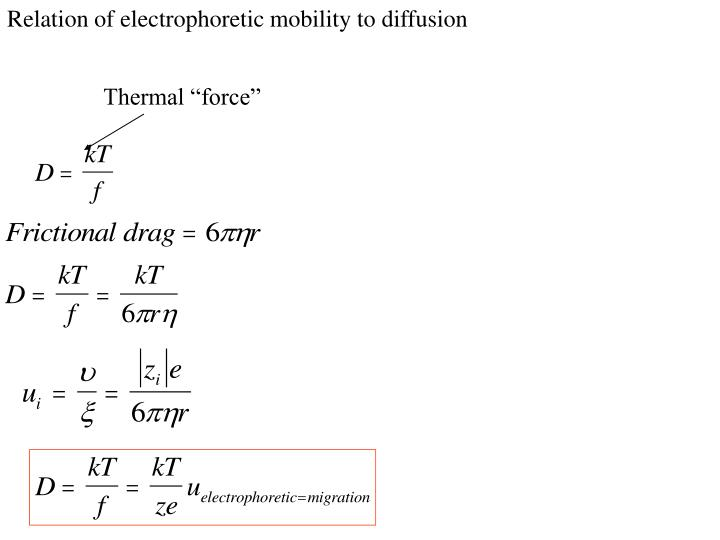 Relation of electrophoretic mobility to diffusion