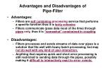 advantages and disadvantages of pipe filter