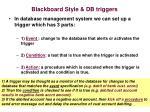 blackboard style db triggers