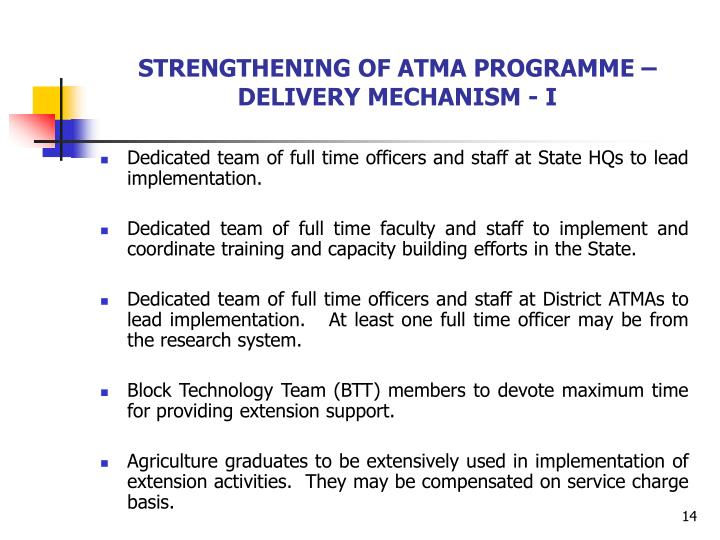 STRENGTHENING OF ATMA PROGRAMME – DELIVERY MECHANISM - I