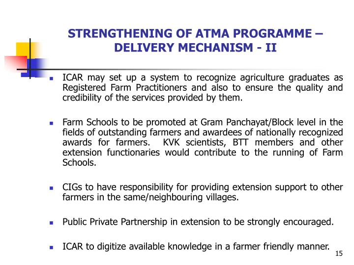 STRENGTHENING OF ATMA PROGRAMME – DELIVERY MECHANISM - II