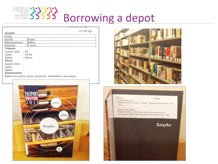 Borrowing a depot