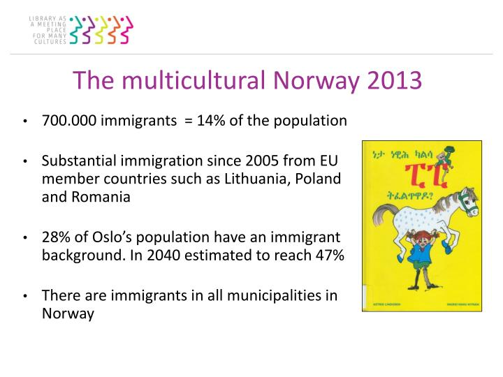 The multicultural Norway 2013