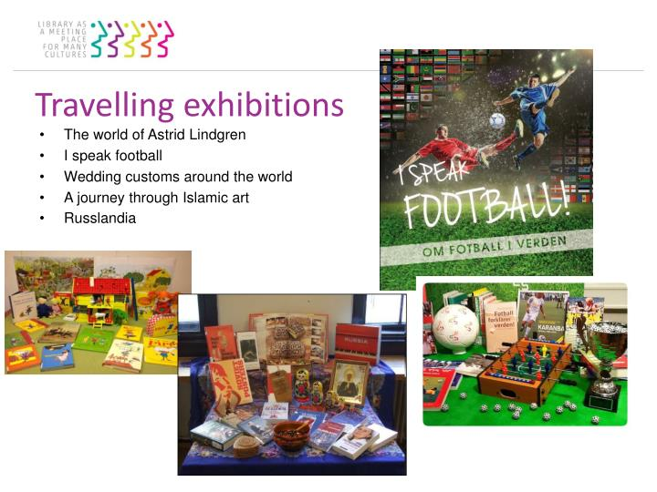 Travelling exhibitions