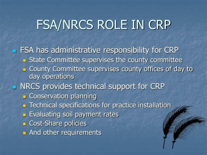 FSA/NRCS ROLE IN CRP