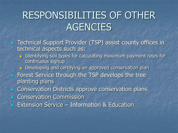 RESPONSIBILITIES OF OTHER AGENCIES