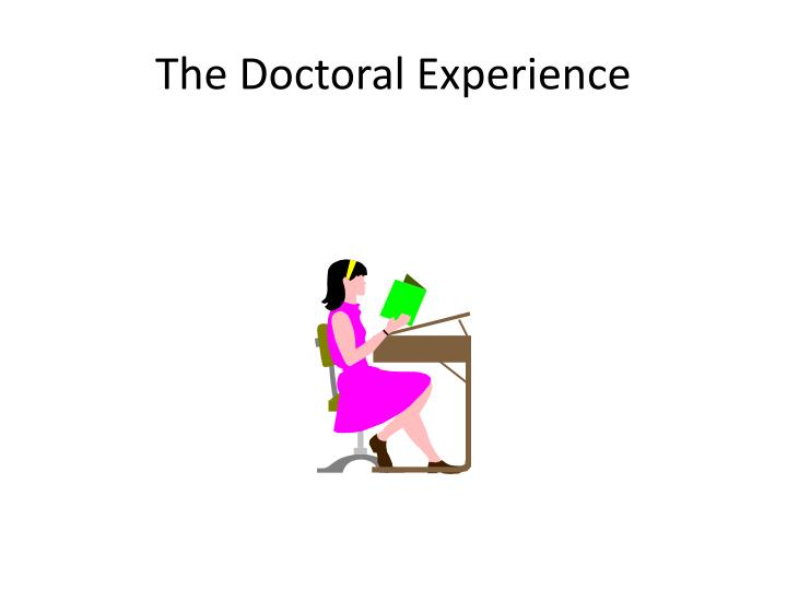 The Doctoral Experience