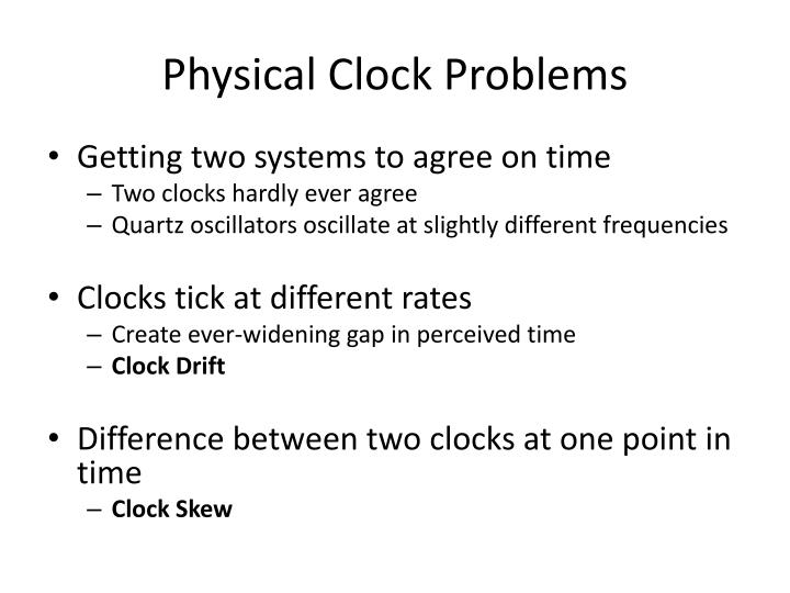 Physical Clock Problems