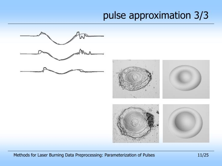 pulse approximation 3/3